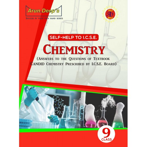 SELF-HELP TO I.C.S.E. CHEMISTRY 9 (SOLUTIONS OF EVERGREEN PUB.) [FOR 2022 EXAMINATIONS]