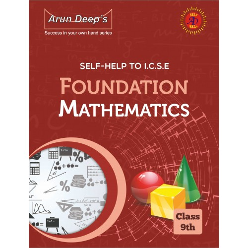 Self-Help to I.C.S.E. Foundation Math 9 ( For 2022 Examinations)