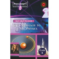 Self-Help to I.C.S.E. New Approach to Physics 10