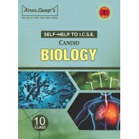 Self-Help to I.C.S.E. Candid Biology 10 (Solutions of Evergreen Pub.)