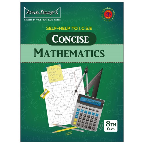 Self-Help to I.C.S.E. Concise Mathematics Middle School  8