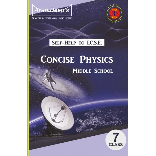 Self-Help to I.C.S.E. Concise Physics Middle School 7