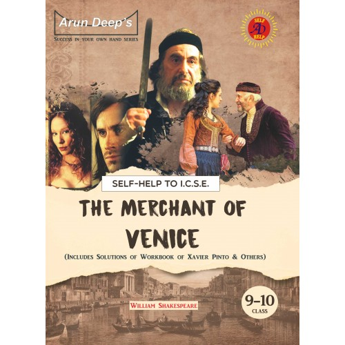 Self-Help to I.C.S.E The Merchant of Venice Class 9 & 10 (For 2022 Examinations)