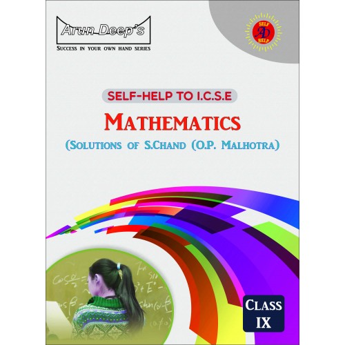 Self-Help to I.C.S.E. Mathematics (O.P Malhotra) 9