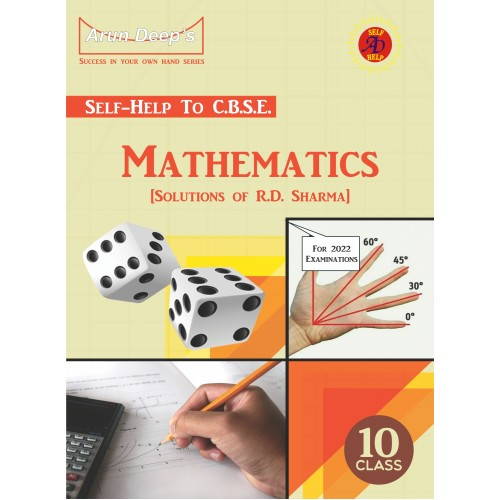 Self Help to C.B.S.E. Mathematics 10 (Solutions of R.D. Sharma)