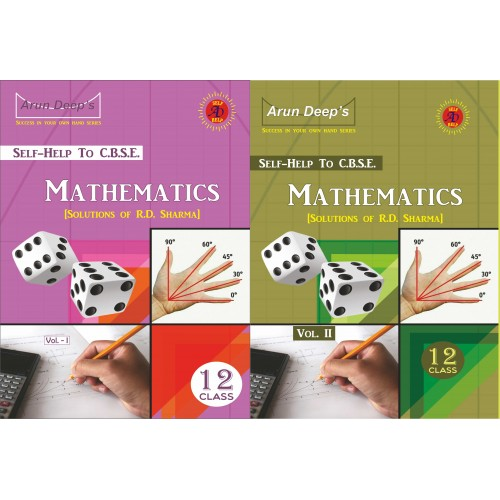 Self Help to C.B.S.E. Mathematics 12 (Solutions of R.D. Sharma)