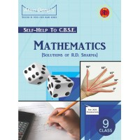 Self Help to C.B.S.E. Mathematics 9 (Solutions of R.D. Sharma)