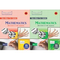 Self Help to C.B.S.E. Mathematics 11 Volume I & II (Solutions of R.D. Sharma)