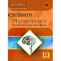 Self-Help to C.B.S.E. Mathematics 9 (Solutions of R.S. Aggarwal)