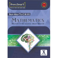Self-Help to C.B.S.E. Mathematics 10 (Solutions of R.S. Aggarwal)