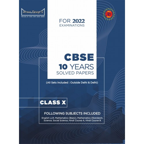 Self-Help to C.B.S.E. 10 Year Papers Solved For 2022 Examinations