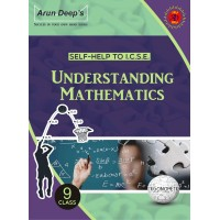 Self-Help to I.C.S.E. Understanding Mathematics 9 ( For 2022 Examination)