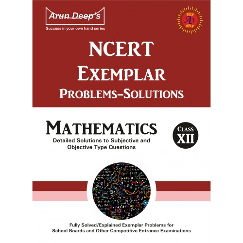 Self-Help to NCERT Exemplar Problems Solved Mathematics 12