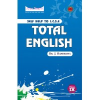 Self-Help to I.C.S.E. Total English 9 (For 2022 Examinations)