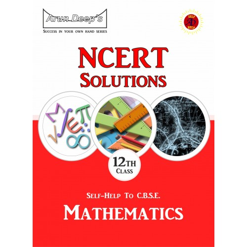 Self-Help to NCERT Mathematics 12