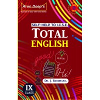 SELF-HELP TO I.C.S.E. TOTAL ENGLISH 9 (FOR 2021 EXAMINATIONS)