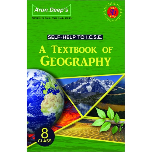 Self-Help to I.C.S.E. A textbook of Geography 8 (For March 2022 Examinations)