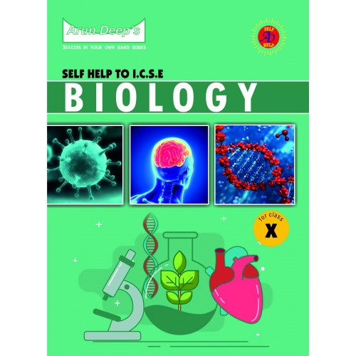 Self-Help to I.C.S.E. Biology 10 (For 2022 Examinations)