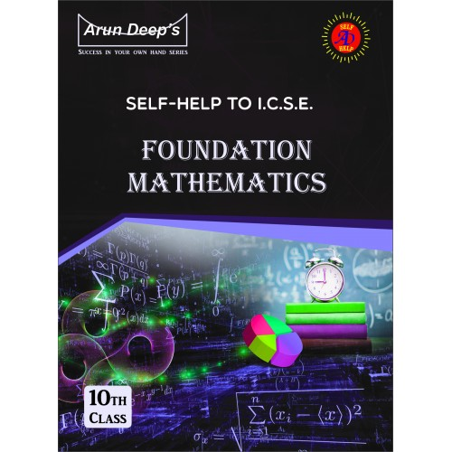 Self-Help to I.C.S.E. Foundation Math 10 (For 2022 Examinations )