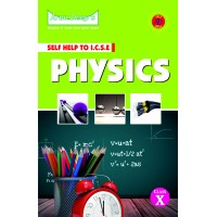 Self-Help to I.C.S.E. Physics 10 (For 2022 Examinations)