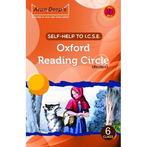 Self-Help to I.C.S.E. Oxford Reading Circle 6