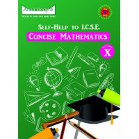Self-Help to I.C.S.E. Concise Mathematics 10 (For 2022 Examinations)