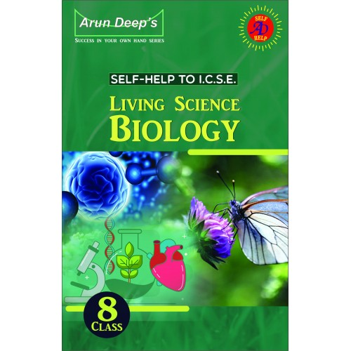 Self-Help to I.C.S.E.  Living Science Biology 8