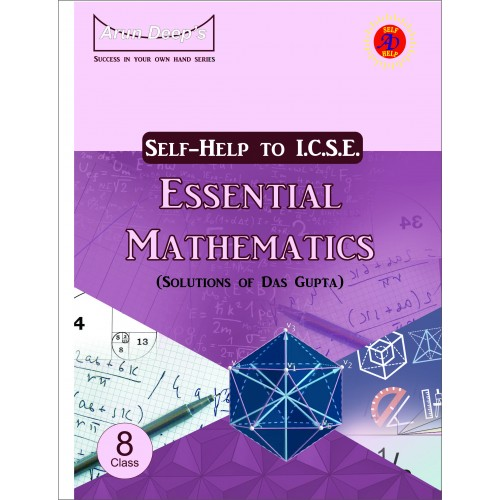 Self-Help to I.C.S.E Essential Mathematics  8