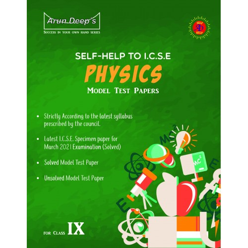 Self-Help to I.C.S.E. Sample Papers Physics class 9 (For March 2021 Examinations)