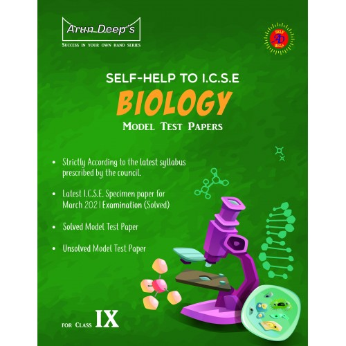 SELF-HELP TO I.C.S.E. SAMPLE PAPERS BIOLOGY CLASS 9 (FOR MARCH 2021 EXAMINATIONS)