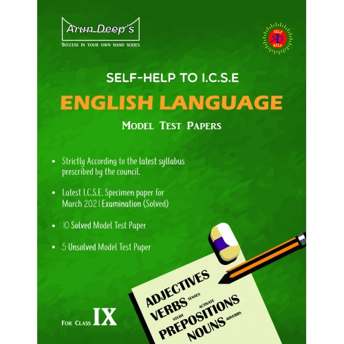 Self-Help to I.C.S.E. Sample Papers English Language class 9 (For March 2021 Examinations)