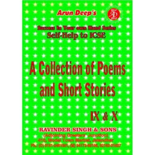 Self-Help to I.C.S.E. A Collection of ICSE Poems & Short Stories 10th