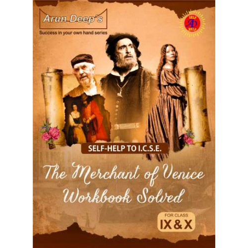 Self-Help to I.C.S.E. The Merchant of Venice Workbook by Xavier Pinto Solved Class 9 & 10